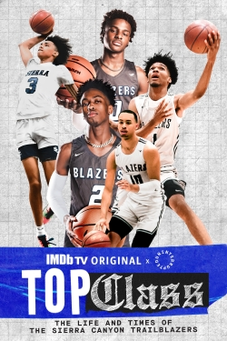 Top Class: The Life and Times of the Sierra Canyon Trailblazers-hd