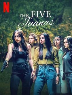 The Five Juanas-hd