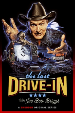 The Last Drive-in With Joe Bob Briggs-hd